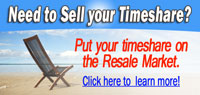 Click here to learn how to sell timeshare.